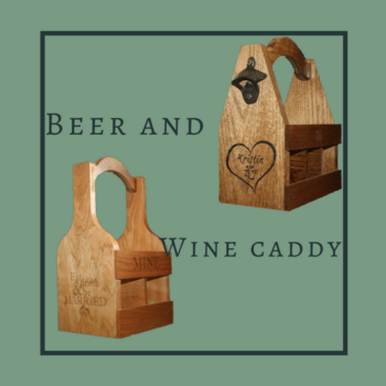 Handcrafted Beer and Wine Caddy